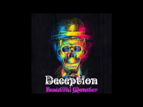 Deception - Beautiful Monster (Official)