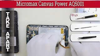how to disassemble  Micromax Canvas Power AQ5001 Take apart Tutorial