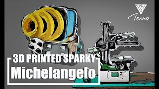 HOW TO print a Sparky- Tevo Michelangelo Mini 3D printer | Clash Royale