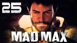 Mad Max / Безумный Макс - Прохождение игры на русском [#25] ПОБОЧКИ/ГЛАВАРЬ