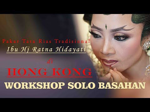 Liputan WORKSHOP Pengantin SOLO BASAHAN Hongkong Ratna Hidayati Success WO