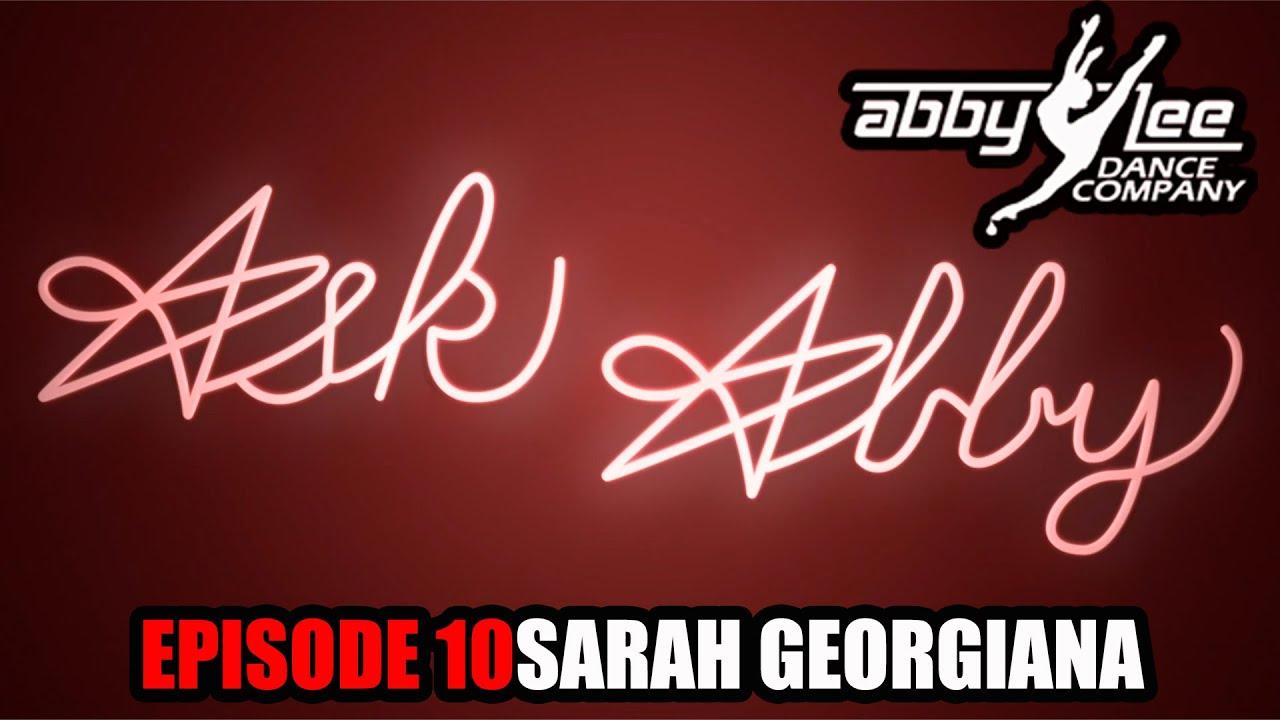 ASK ABBY EPISODE 10 - SARAH GEORGIANA