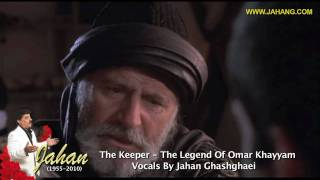 "The Keeper ""Omar Khayyam"" - Vocals By Jahan"
