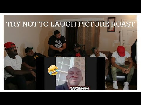 TRY NOT TO LAUGH: PICTURE ROAST REACTION!!