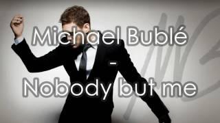 Michael Bublé - Nobody But Me - Subtitulado español