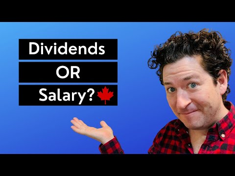 How to Pay Yourself from a Corporation in Canada   Salary vs Dividends