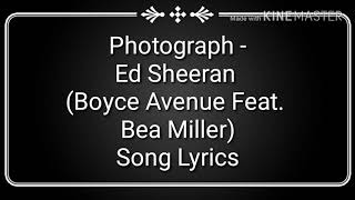 Photograph - Ed Sheeran (Boyce Avenue Feat. Bea Miller)