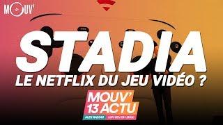 STADIA : le Netflix du jeu vidéo ?