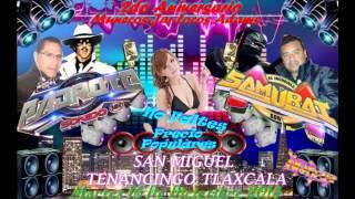 SONIDO SAMURAI COMO UNA FLOR SAN MIGUEL TENANCINGO TLAXCALA MARTES 16 DE DICIEMBRE 2014