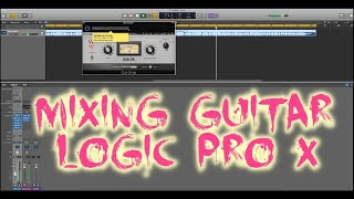MIXING AMBIENT GUITAR IN LOGIC PRO X