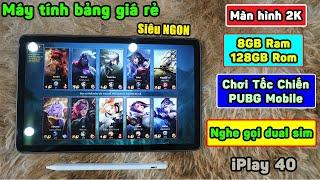 SIÊU RẺ máy tính bảng Alldocube iPlay 40 màn hình 2K, 8GB Ram, 10.4 inch chơi ngon Tốc Chiến, PUBG