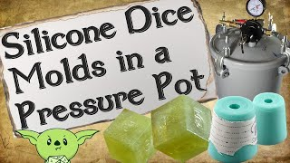 How To Make Silicone Dice Molds in a Pressure Pot
