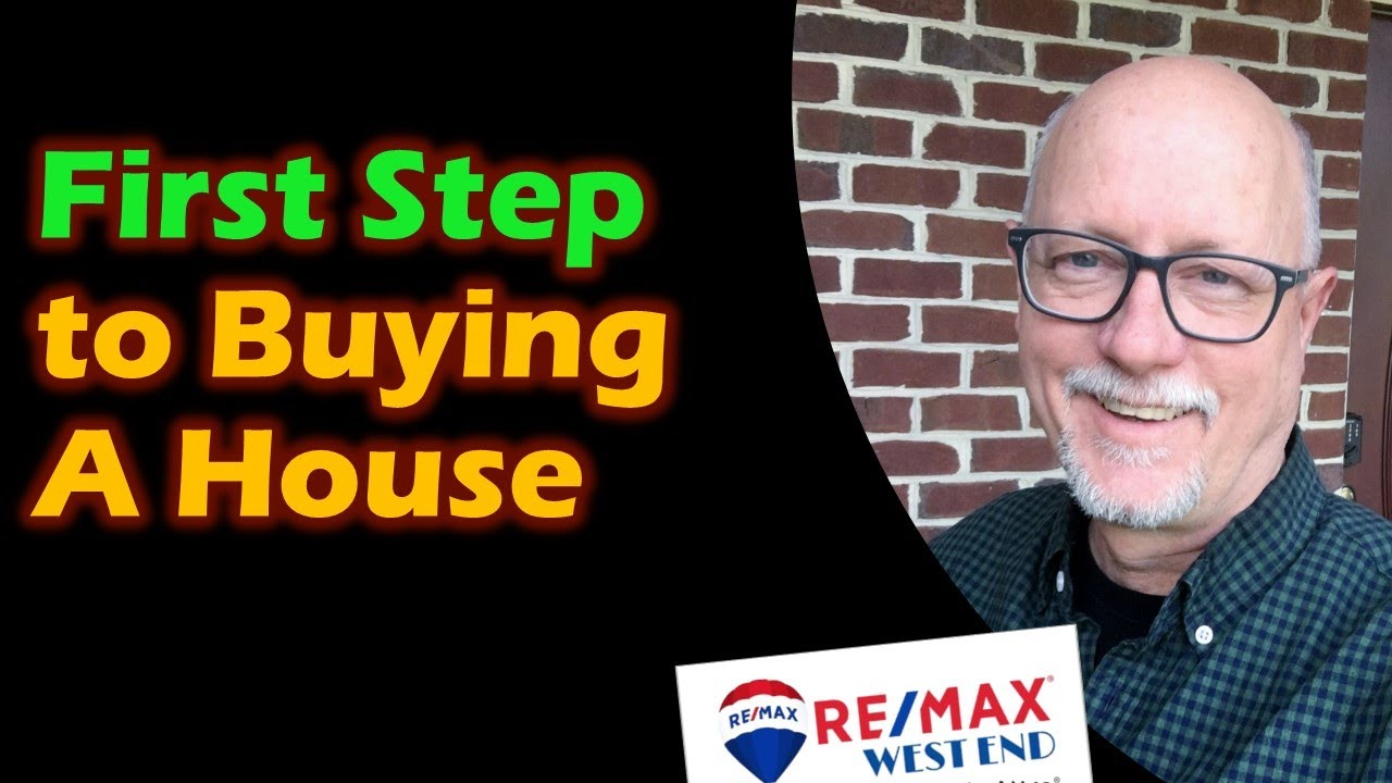 First Step to Buying A Home