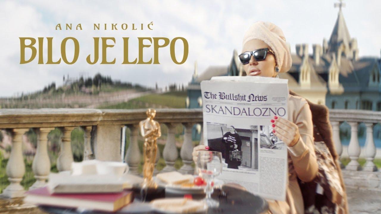 ANA NIKOLIC - BILO JE LEPO (OFFICIAL VIDEO)