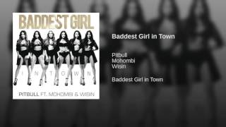 Baddest Girl in Town