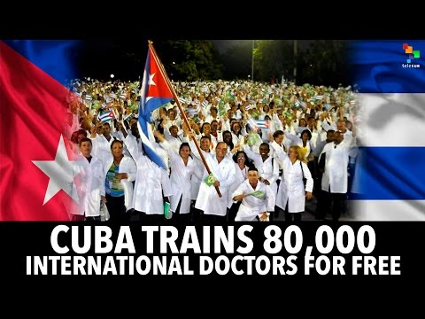 Cuba Trains 80,000 International Doctors For Free