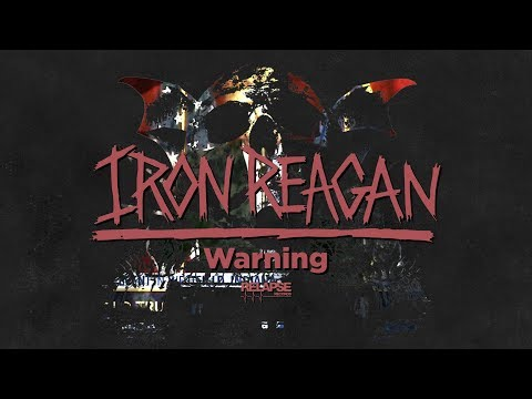 IRON REAGAN - Warning (Official Audio)