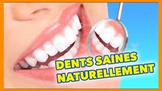 voici comment avoir des dents blanches et saines naturellement