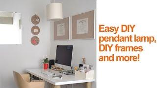 Home Office Ideas: DIY pendant lamp & DIY cork frames - Season 2, Ep 9 part 2