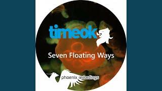 Seven Floating Ways (Dave Emanuel Remix)