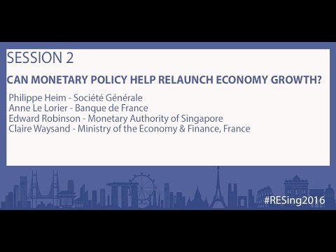 Session 2: Can monetary policy help relaunch economic growth