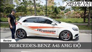 """Trải nghiệm Mercedes-Benz A45 AMG """"độ nhẹ"""" bởi Tự Thanh Đa  XEHAY.VN """