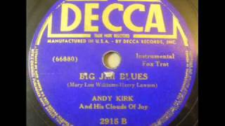 Big Jim Blues   Andy Kirk   Decca 2915B