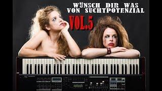 Suchtpotenzial Wunschkonzert Vol. 5