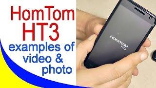 HOMTOM HT3 Примеры видео и фото съемки