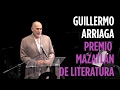 Discurso | Guillermo Arriaga, Premio Mazatlán de Literatura, invita a construir puentes, no muros