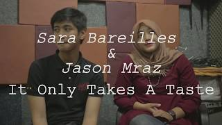 It Only Takes A Taste -  Sara Bareilles and Jason Mraz (Cover) By CoverBOI