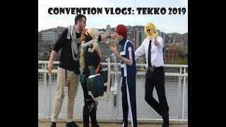 Convention Vlogs Tekko 2019