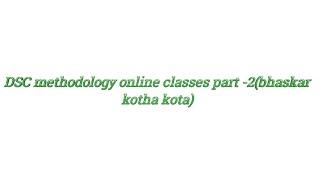 TET / DSC science,maths, social methodology online classes | 2018 | telugu | bhaskar | part -2
