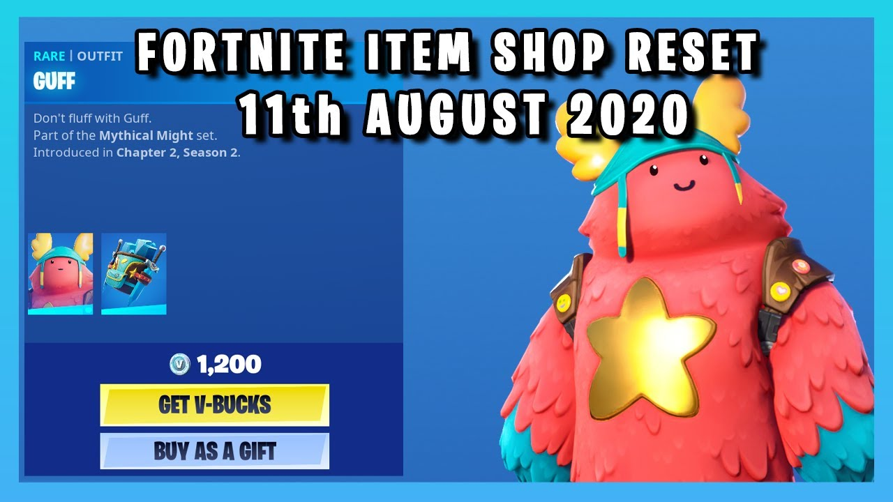 GUFF IS BACK!!! (Item Shop Reset 11th August 2020)