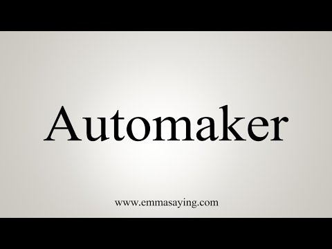 How To Pronounce Automaker