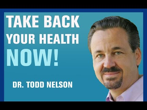 94: Treating the Cause Rather than Just the Symptom   Dr Todd Nelson