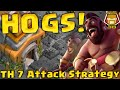 Hogs! TH 7 | 3 Star Attack Strategy | Clash of Clans