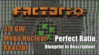 Factorio .16 Compatible Mega Nuclear Reactor. 3.9 GW Sustained! Symmetrical  And Perfect Ratio