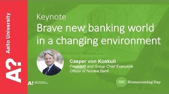 Brave new banking world in a changing environment – Casper von Koskull