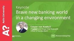 Brave new banking world in a changing environment –Casper von Koskull