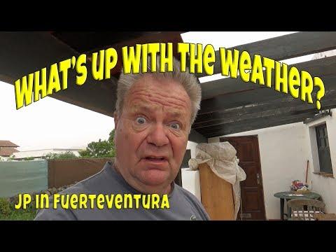 Fuerteventura Weather - Calima And Dirty Rain