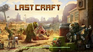 LastCraft Survival Gameplay | Android Action Game