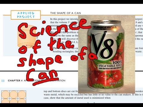 Applied Project: The Shape of a Can - The Science behind Can Manufacturing