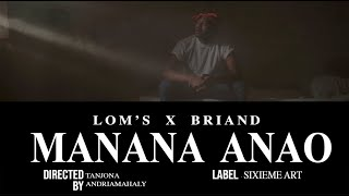 6M ART ( LOM'S X BRIAND ) - MANANA ANAO (clip Officiel 2020)