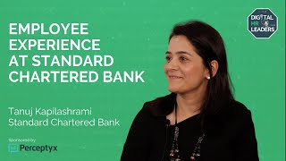 EMPLOYEE EXPERIENCE AT STANDARD CHARTERED BANK - Interview with Tanuj Kapilashrami