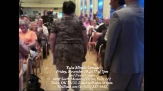 Mel Bond Tulsa Miracle Crusade - Friday, November 10, 2017