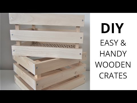 DIY Handy Wood Crates | How To Make