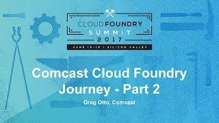 Comcast Cloud Foundry Journey thumbnail