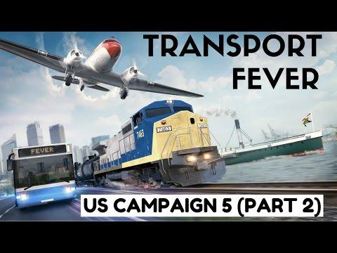 Transport Fever - US Campaign Mission 5 (Part 2)