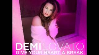 Demi Lovato - Give Your Heart a Break (DJ Mike D Remix)